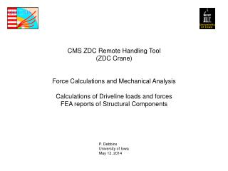 CMS ZDC Remote Handling Tool (ZDC Crane) Force Calculations and Mechanical Analysis