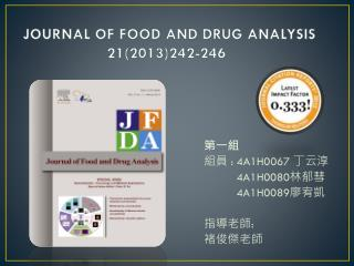 JOURNAL OF FOOD AND DRUG ANALYSIS   21(2013)242-246