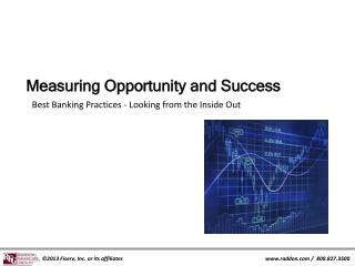 Measuring Opportunity and Success
