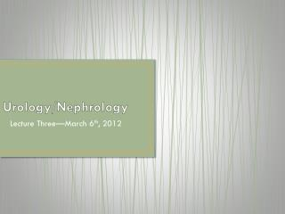 Urology/Nephrology