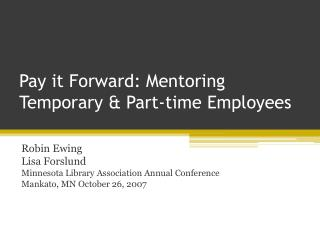 Pay it Forward: Mentoring Temporary & Part-time Employees