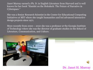 Dr. Janet H. Murray