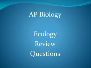 AP Biology Ecology Review Questions