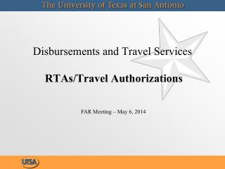 Disbursements and Travel Services RTAs/Travel Authorizations
