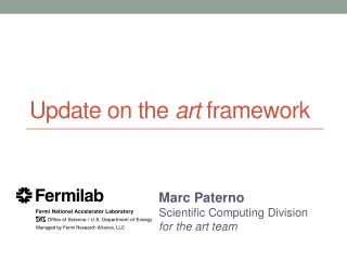 Update on the  art  framework