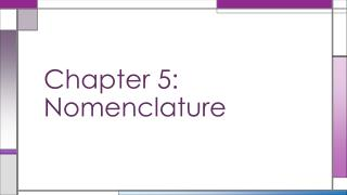 Chapter 5: Nomenclature