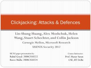 Clickjacking: Attacks & Defences