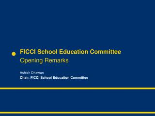 FICCI School Education Committee Opening Remarks