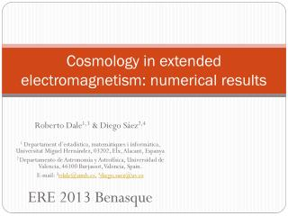 Cosmology in extended electromagnetism: numerical results