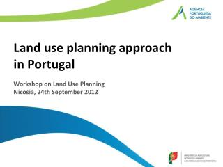 Land use planning approach  in  Portugal