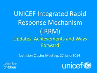 Nutrition Cluster Meeting, 27 June 2014