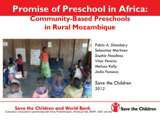 Promise of Preschool in Africa: Community-Based Preschools  in Rural Mozambique
