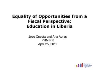 Equality of Opportunities from a Fiscal Perspective:  Education in Liberia