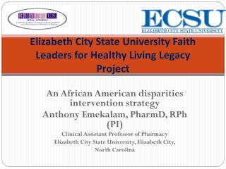 Elizabeth City State University Faith Leaders for Healthy Living Legacy Project