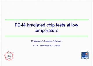 FE-I4 irradiated chip tests at low temperature