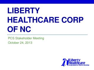 Liberty Healthcare Corp of NC