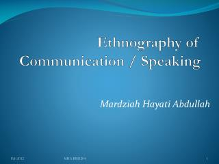 Ethnography of Communication / Speaking