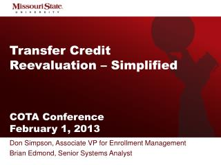 Transfer Credit  Reevaluation – Simplified COTA Conference  February 1, 2013