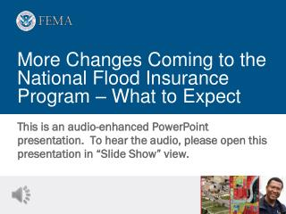 More Changes Coming to the National Flood Insurance Program – What to Expect