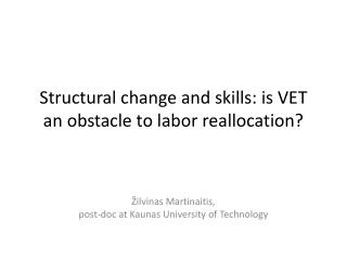 Structural change and skills: is VET an obstacle to labor reallocation?