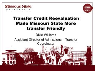 Transfer Credit Reevaluation Made Missouri State More transfer Friendly