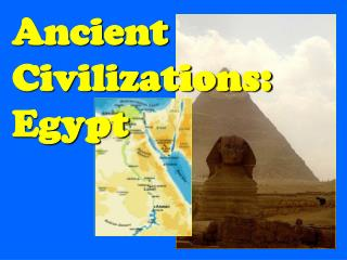 Ancient Civilizations: Egypt