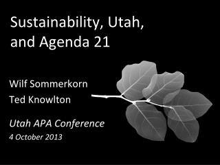 Sustainability, Utah, and Agenda 21