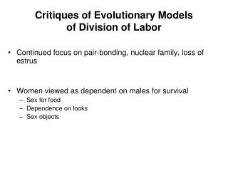 Critiques of Evolutionary Models  of Division of Labor