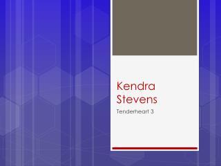 Kendra Stevens