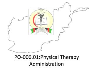 PO-006.01:Physical Therapy Administration