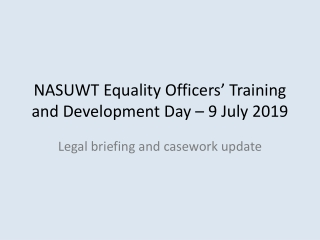 NASUWT Equality Officers' Training and Development Day – 9 July 2019