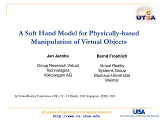 A Soft Hand Model for Physically-based Manipulation of Virtual Objects