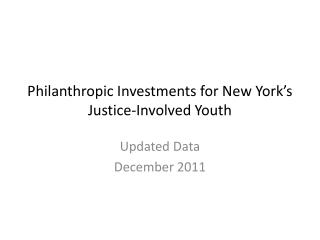 Philanthropic Investments for New York's Justice-Involved Youth