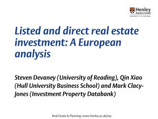Listed and direct real estate  investment: A European analysis