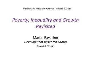 Poverty, Inequality and Growth Revisited