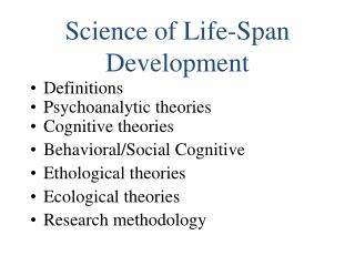Science of Life-Span Development