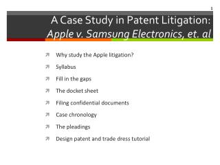 A  Case Study in Patent Litigation: Apple v. Samsung Electronics, et. al