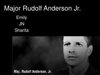 Major Rudolf Anderson Jr.