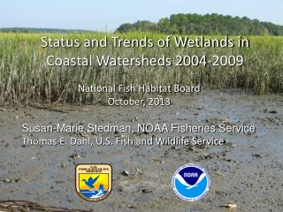 Status and Trends of Wetlands in Coastal Watersheds 2004-2009