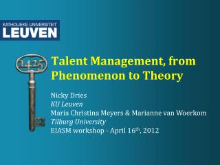 Talent Management, from Phenomenon to Theory
