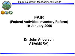 FAIR  ( Federal Activities Inventory Reform)  10 January 2006