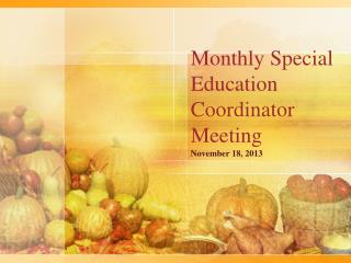 Monthly Special Education Coordinator Meeting