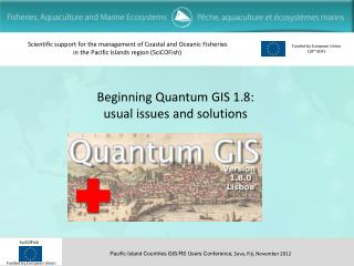 Beginning Quantum GIS 1.8: usual issues and solutions