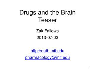 Drugs and the Brain Teaser