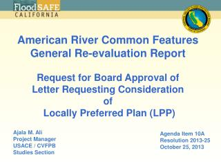 American River Common Features General Re-evaluation Report Request for Board Approval of