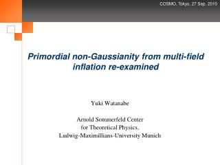 Primordial non- Gaussianity  from multi-field inflation re-examined