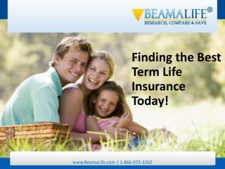 Finding the Best Term Life Insurance Today!