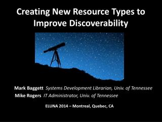 Creating New Resource Types to Improve Discoverability