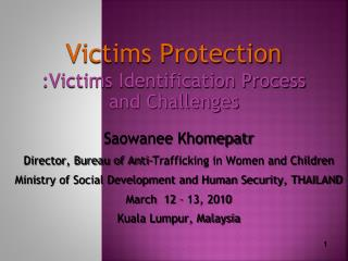 Victims Protection  :Victims Identification Process and Challenges