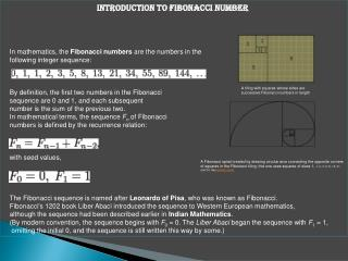 Introduction  to  Fibonacci number In mathematics, the  Fibonacci numbers  are the numbers in the